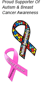 Proud Supporter Of Autism & Breast Cancer Awareness